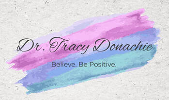 Tracy Donachie. Believe. Be Positive.